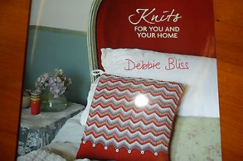 DEBBIE BLISS KNITS FOR YOU AND YOUR HOME HARDBACK  KNITTING PATTERN BOOK